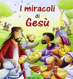 Copertina di 'I miracoli di Gesù'