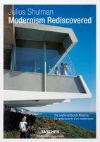 Julius Shulman. Modernism rediscovered. Ediz. italiana, spagnola e portoghese - Serraino Pierluigi