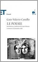Le poesie - Catullo G. Valerio