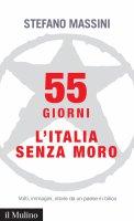 55 giorni - Stefano Massini