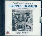 Corpus Domini - Cantori Gregoriani