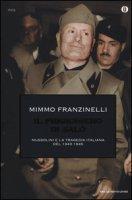 Il prigioniero di Salò. Mussolini e la tragedia italiana del 1943-1945 - Franzinelli Mimmo