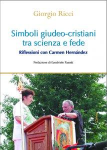 Copertina di 'Simboli giudeo-cristiani tra scienza e fede'