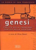 Genesi. Cantico della creazione, cantico della creatura