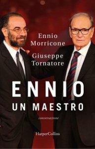 Copertina di 'Ennio. Un maestro. Conversazione'