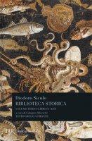 Biblioteca storica. Testo greco a fronte - Diodoro Siculo