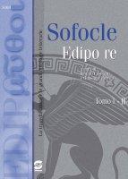 Sofocle: Edipo Re - Edipo nei secoli: simbologia e fortuna