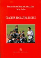 Coaches: educating people - Pontificio Consiglio per i Laici