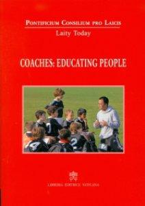 Copertina di 'Coaches: educating people'