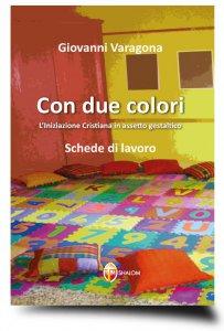 Copertina di 'Con due colori'