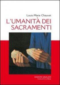 Copertina di 'L' umanità dei sacramenti'