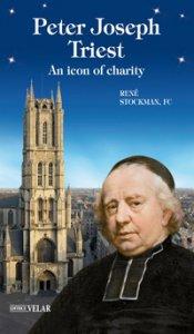 Copertina di 'Peter Joseph Triest. An icon of charity'