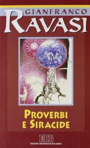 Copertina di 'Proverbi e Siracide. Ciclo di conferenze (Milano, Centro culturale S. Fedele)'