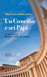 Copertina di 'Un concilio e sei papi'