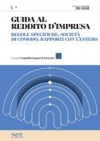 GUIDA AL REDDITO D'IMPRESA 4 - Regole specifiche, società di comodo, rapporti con l'estero - Ceppellini Lugano & Associati