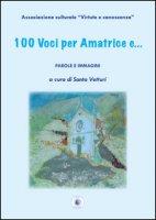 100 voci per Amatrice e...