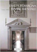 Emilia Romagna rinascimentale - Lollini F., Pigozzi M.