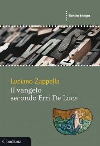 Copertina di 'Il Vangelo secondo Erri De Luca'