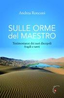 Sulle orme del Maestro - Andrea Ronconi