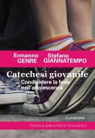 Catechesi giovanile - Ermanno Genre, Stefano Giannatempo