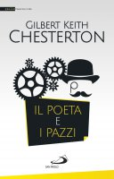 Il poeta e i pazzi - Gilbert Keith Chesterton
