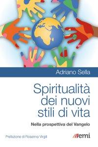 Copertina di 'Spiritualità dei nuovi stili di vita'