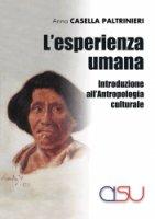 L'esperienza umana - Anna Casella Paltrinieri