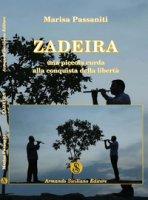 Zadeira. Una piccola curda alla conquista della libertà - Passaniti Marisa
