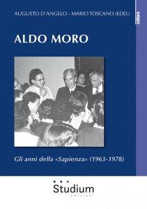 Copertina di 'Aldo Moro. Gli anni della «Sapienza» (1963-1978)'