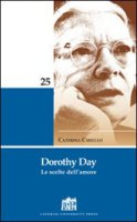 Dorothy Day - Ciriello Caterina