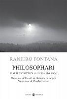 Philosophari e altri scritti di materia ebraica - Raniero Fontana