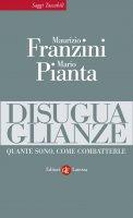 Disuguaglianze - Mario Pianta, Maurizio Franzini
