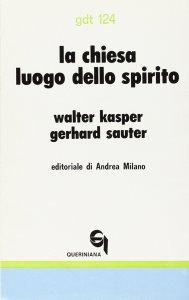 Copertina di 'La chiesa luogo dello Spirito. Linee di ecclesiologia pneumatologica (gdt 124)'