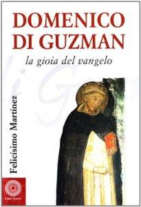 Copertina di 'Domenico di Guzman. Vangelo vivente'