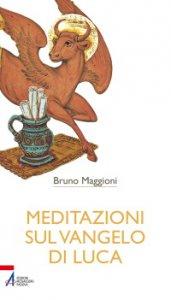 Copertina di 'Meditazioni sul Vangelo di Luca'