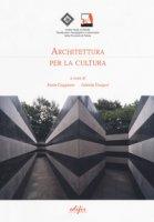 Architettura per la cultura