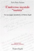 L'universo mentale «nazista» - Nielsen Niels P.