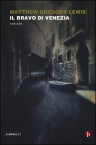 Copertina di 'Il bravo di Venezia'