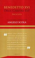 Deus caritas est - Benedetto XVI (Joseph Ratzinger), Scola Angelo
