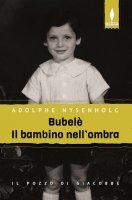 Bubelè il bambino nell'ombra - Adolphe Nysenholc