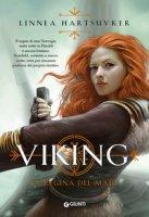 La regina del mare. Viking - Hartsuyker Linnea