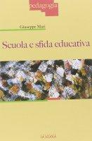 Scuola e sfida educativa. - Giuseppe Mari