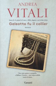 Copertina di 'Galeotto fu il collier'