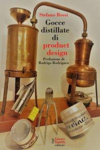 Copertina di 'Gocce distillate di product design'