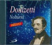 """Donizetti """"Notturni"""" - Donizetti Gaetano"""