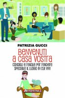 Benvenuti a casa vostra - Patrizia Gucci