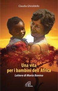 Copertina di 'Una vita per i bambini dell'Africa'