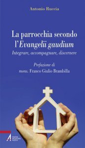 Copertina di 'La parrocchia secondo l'Evangelii gaudium'