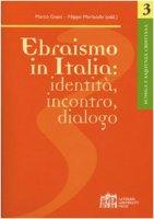 Ebraismo in italia: identità, incontro, dialogo - Morlacchi Filippo, Gnavi Marco