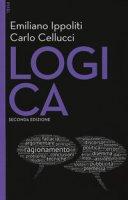 Logica. Con Contenuto digitale per download e accesso on line - Ippoliti Emiliano, Cellucci Carlo